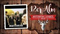 12er Alm Bar Muttertag´s Party@12er Alm Bar