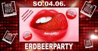 Erdbeere Party@Eventhouse Freilassing