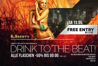 Drink to the beat - Club Liberty@derHafen
