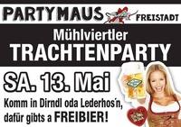 Mühlviertler Trachtenparty@Partymaus Freistadt
