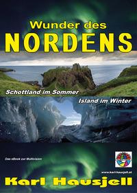WUNDER DES NORDENS - Schottland im Sommer, Island im Winter. Multivision von Karl Hausjell