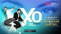 XO - IBIZA Summer Edition - mit Milk&Sugar@REMEMBAR