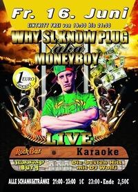 WHY SL KNOW PLUG aka Moneyboy@Excalibur
