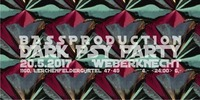 Bassproduction DARK PSY Party@Weberknecht