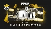 Showdown meets High Heels & Prosecco@Praterdome