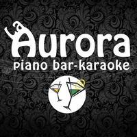 Party Night@La Aurora Piano Bar - Karaoke
