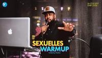 Sexuelles Warmup@Volksgarten Wien