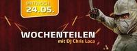 Wochenteilen mit DJ Chris LOCA@Partyfass