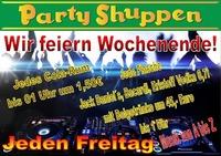 Freitag 2.Juni Wir feiern Wochenende!@Partyshuppen Aspach