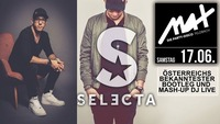 MAX presents ▲▲ Selecta LIVE in the MIX ▲▲@MAX Disco