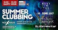 Summer Clubbing 2017@VolXhaus - Klagenfurt