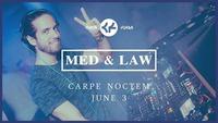 Med & Law - Sa 03.06. - Carpe Noctem@Chaya Fuera
