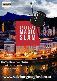 Salzburg Magic Slam - Der Wettkampf der Magier@JazzIt. Musik Club