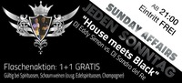 Jeden Sonntag Sunday Affairs – House meets Black@Mausefalle