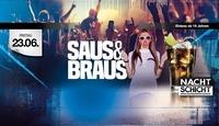 Saus & Braus@Nachtschicht