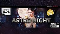 Astro Night - Der Nachtschicht Donnerstag@Nachtschicht