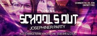 School`s out - Josephiner Party@Excalibur