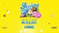 Juicy! Bigger & Better - Mi 14.6. at Praterdome@Praterdome