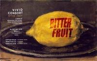 VIVID Consort // Bitter Fruit@Brick-5
