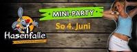 Hasenfalle Mini Party@Hasenfalle