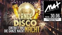 Themenfreitag ▲▲ Lange Disco Nacht ▲▲@MAX Disco
