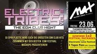 Themenfreitag ▲▲ Electric Tribes EDM NIGHT VOL III ▲▲@MAX Disco