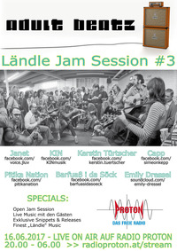 ADULT BEATZ #94 - Ländle Jam Session #3@Proton - das feie Radio