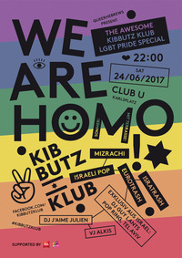 We are homo! The awesome Kibbutz Klub LGBT Pride Special