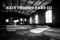 Exit Techno Part III