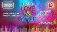 Hard- Love & Style / DJ Greenice@Jederzeit Club Lounge
