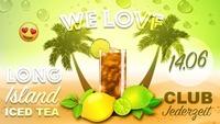 We love - long island ice tea@Jederzeit Club Lounge