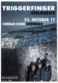 Triggerfinger / 22. Oktober 2017 / Conrad Sohm Dornbirn@Conrad Sohm