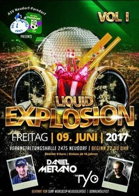 Liquid Explosion Vol I@Veranstaltungshalle Neudorf