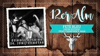 12er Alm Bar FETE BLEU Neon Edition feat Harmonika Men@12er Alm Bar