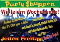 Freitag 9.Juni Wir feiern Wochenende!@Partyshuppen Aspach