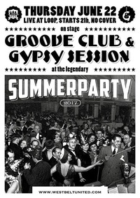 West Belt United & Gipsy Session Summerparty@Loop