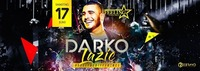 Darko Lazic ★ 17/06/17 ★ Feeling Club&Disco@Feeling
