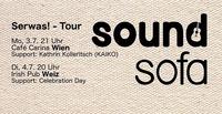 Soundsofa Abschiedskonzert - Support: Kathrin Kolleritsch@Café Carina