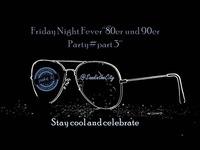 Friday Night Fever@SandintheCity