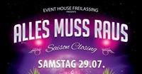 Alles muss raus - Saison Closing Party@Eventhouse Freilassing
