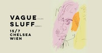 VAGUE & SLUFF@Chelsea Musicplace
