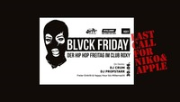 Blvck Friday - Last call for Niko & Apple@Roxy Club