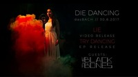 Die Dancing EP & Video Release Party with The Black Bones@dasBACH
