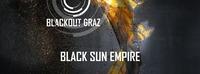 Blackout Graz // Black Sun Empire & Special Guests@P.P.C.