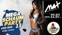 ▲▲ MEGA Schaum Party 3.0 ▲▲@MAX Disco