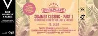 Spielplatz Summer Closing pt.1 w/ Vor.Laut & Friends@Club Spielplatz