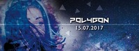 Polygon -15.07.2017- DRUM and BASS@CiK - Künstlerhaus