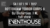Rotterdam Terror Corps & Dj Distortion - Full Show I NL@Eventhouse Bolero
