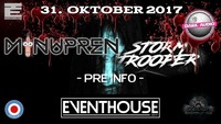 Minupren & Stormtrooper - Its all about Eskalieren ! Halloween@Eventhouse Bolero