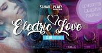 Electric Love - Club Edition@Schauplatz